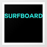 surfboard Art Prints featuring Surfboard by Poppo Inc.