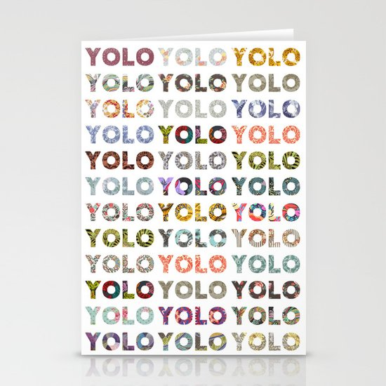 YOU ONLY LIVE ONCE Stationery Cards