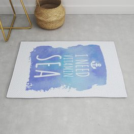 I Need Vitamin Sea Quote Rug