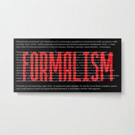 Formalism Metal Print