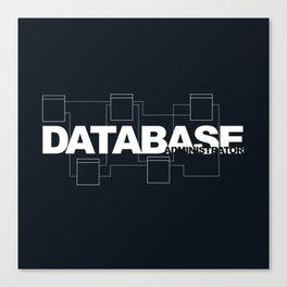 Database Administrator Canvas Print