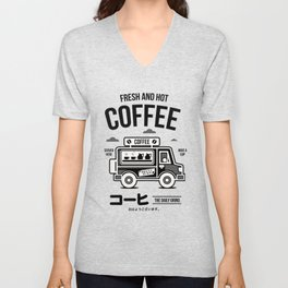 Fresh and Hot Coffee Food Truck Unisex V-Neck