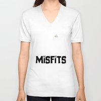 misfits V-neck T-shirts featuring Misfits always say die... by Geekleetist