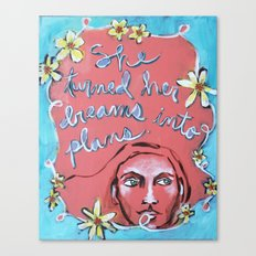 She Turned Her Dreams Into Plans Canvas Print