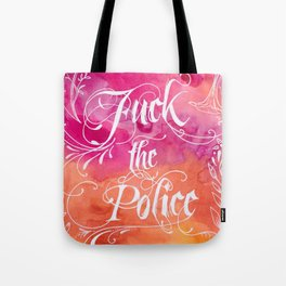 F*** The Police #BlackLivesMatter Anti-Police Brutality Calligraphy on Watercolor Illustration Tote Bag
