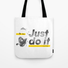 Just do it like Shia does Tote Bag