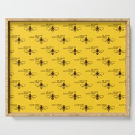 Be safe - save bees Serving Tray