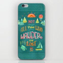Not All Those Who Wander ii iPhone Skin
