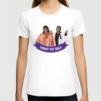 treat yo self T-shirts featuring Treat Yo Self by Francheska Aristy