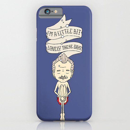 """I'm A Little Bit Lonely These Days."" - Blume iPhone & iPod Case"