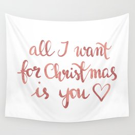 All I want for Christmas is You! n.2 Wall Tapestry
