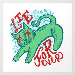 Lie Forever Art Print