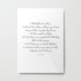 I'd choose you 2 #quotes #love #minimalism Metal Print