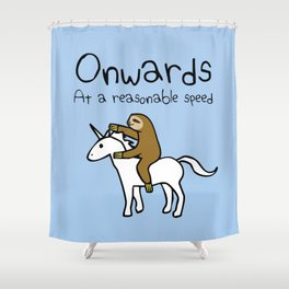 Onwards! At A Reasonable Speed (Sloth Riding Unicorn) Shower Curtain