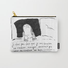 Je feel pas. Carry-All Pouch