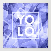 sayings Canvas Prints featuring Dreams of YOLO Vol.3 by HappyMelvin