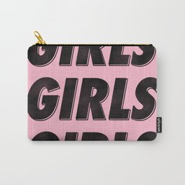 Girls Girls Girls I Carry-All Pouch
