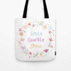 Smile, Sparkle, Shine Tote Bag
