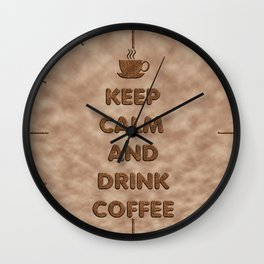 Keep Calm and Drink Coffee Typography Wall Clock