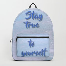 Stay true to yourself Backpack