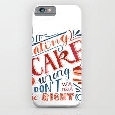Cake Quote | Gilmore Girls iPhone 6s Slim Case