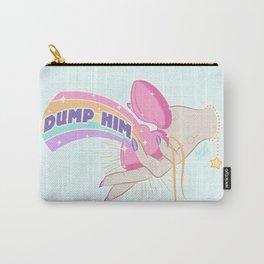 Dump Him, Honey Carry-All Pouch