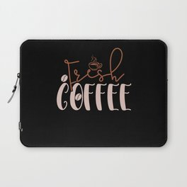 Fresh Coffee! Laptop Sleeve