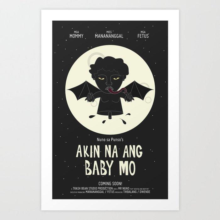 Akin Na Ang Baby Mo (Philippine Mythological Creatures Series) Art Print