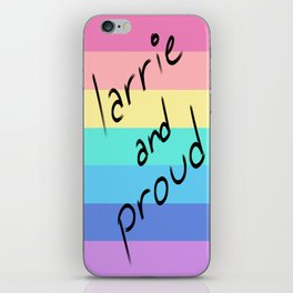Larrie and proud! iPhone Skin