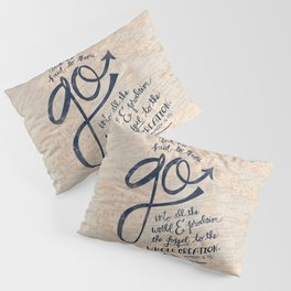 Go Into All The World Pillow Sham