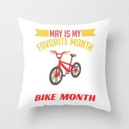 """Biking Shirt For Bikers With Illustration Of A Bike """"Favorite Month National Bike Month"""" T-shirt Throw Pillow"""