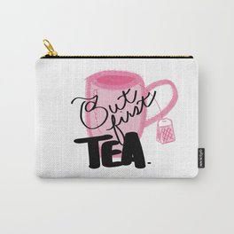 But First Tea Carry-All Pouch
