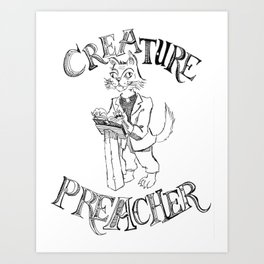 Creature Preacher Art Print