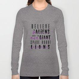believe in aliens Long Sleeve T-shirt