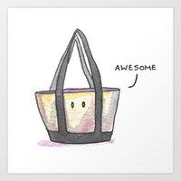totes Art Prints featuring Totes Awesome! by artofjeffp