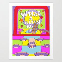 Whac a Alien Alan Art Print