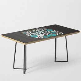 Sh*t People Say: Do Epic Shit Coffee Table