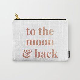 to the moon and back - white Carry-All Pouch