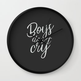 Boys dont' cry, 90s English anthem Wall Clock