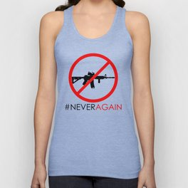 Never Again Slogan Protest Against School Violence Say No to Assault Weapons Unisex Tank Top