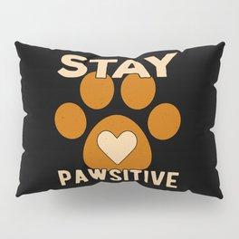 Pawsitive Pillow Sham