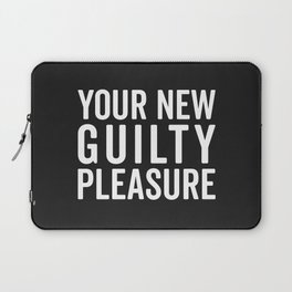 New Guilty Pleasure Funny Quote Laptop Sleeve