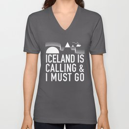 Iceland Is Calling And I Must Go Unisex V-Neck