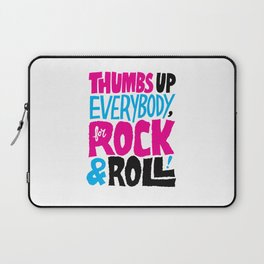 Thumbs Up Everybody, For Rock & Roll! Laptop Sleeve