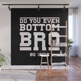 Butch Queen - DYEBB inverted Wall Mural