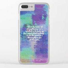 The only means of strengthening one's intellect - Keats Clear iPhone Case