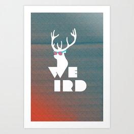 Weird Deer!  Art Print