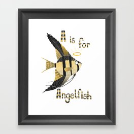 A is for Angelfish Framed Art Print