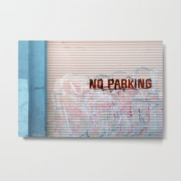 No Parking - Street Graffiti Photograph Metal Print