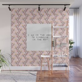 I am in the mood to dissolve  in the sky - V. Woolf Collection Wall Mural